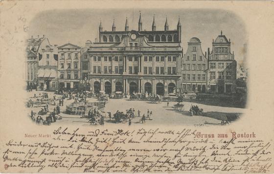 Gruss aus Rostock. Neuer Markt. Ansichtskarte. 1898 gelaufen.
