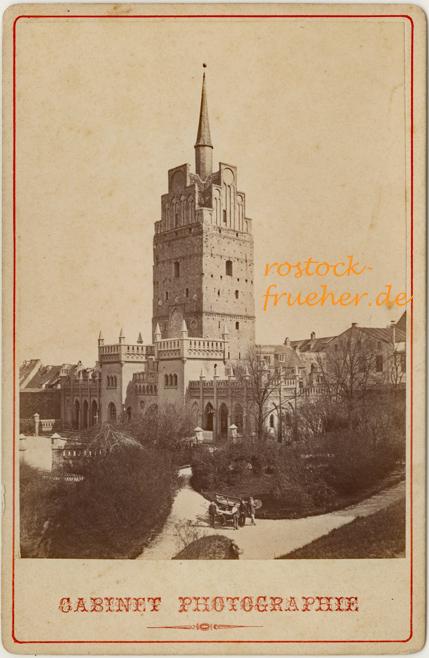 Kröpeliner Tor, um 1880. Kabinettformat, Rückseite siehe A3