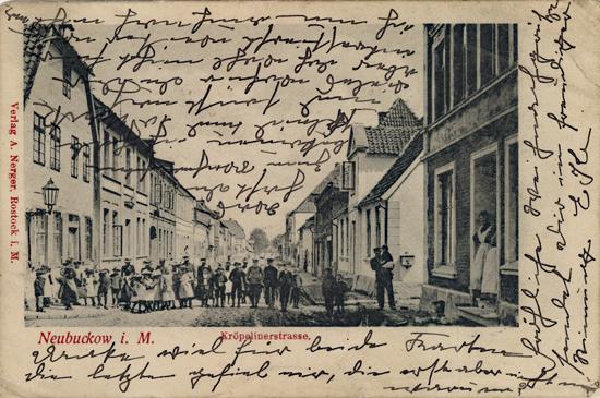 Neubuckow, Kröpelinerstrasse. Ansichtskarte. 1908 gelaufen